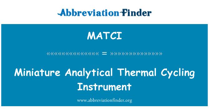 MATCI: Miniature Analytical Thermal Cycling Instrument
