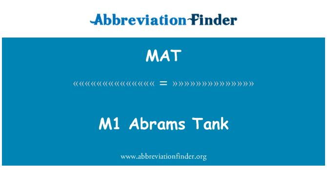 MAT: M1 Abrams Tank