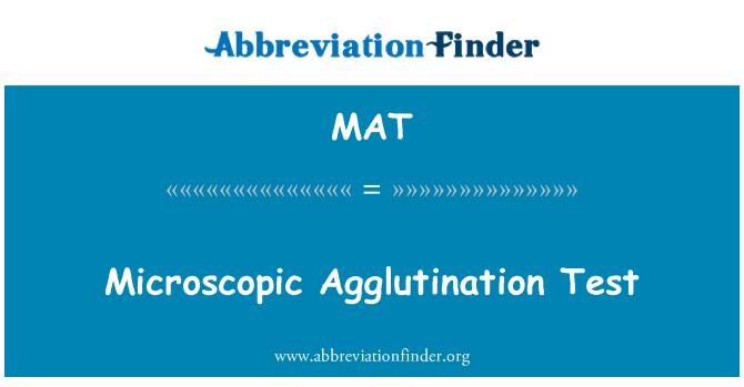 MAT: Microscopic Agglutination Test