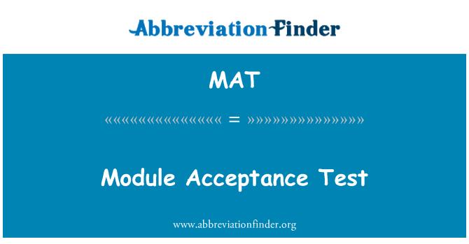 MAT: Module Acceptance Test