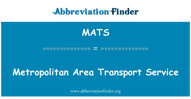 MATS: Servicio de transporte del área metropolitana