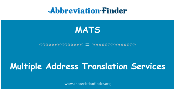 MATS: Servicios de traducción de direcciones múltiples
