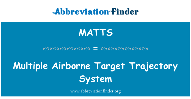 MATTS: Multiple Airborne Target Trajectory System