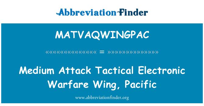 MATVAQWINGPAC: Medium Attack Tactical Electronic Warfare Wing, Pacific