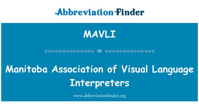 MAVLI: Manitoba Association of Visual Language Interpreters