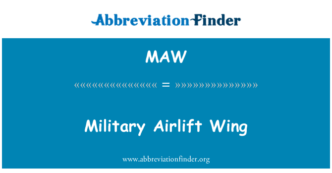 MAW: Military Airlift Wing