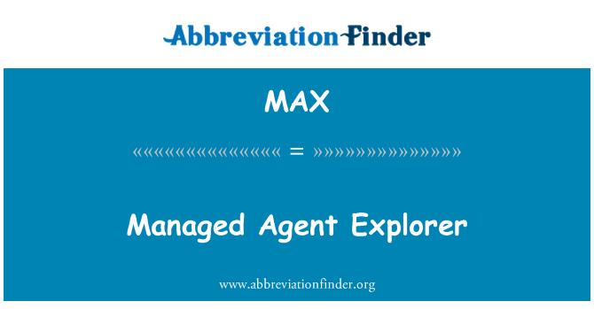 MAX: Managed Agent Explorer