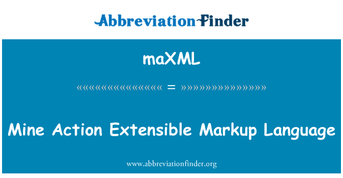 maXML: Mine Action Extensible Markup Language