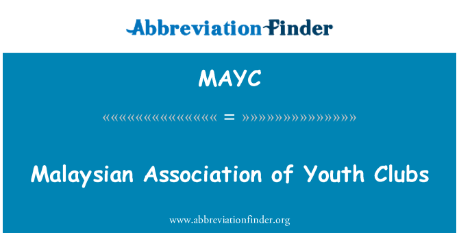 MAYC: Malaysian Association of Youth Clubs