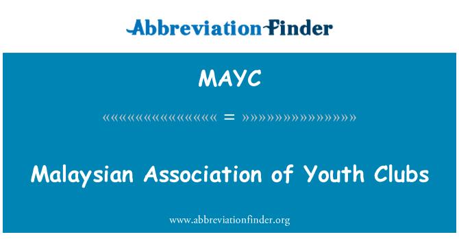 MAYC: Malasia Asociación de clubes juveniles