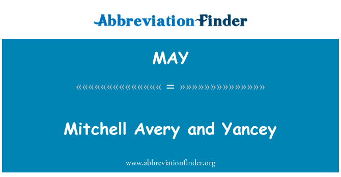MAY: Mitchell Avery and Yancey