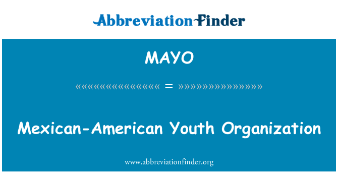 MAYO: Mexican-American Youth Organization