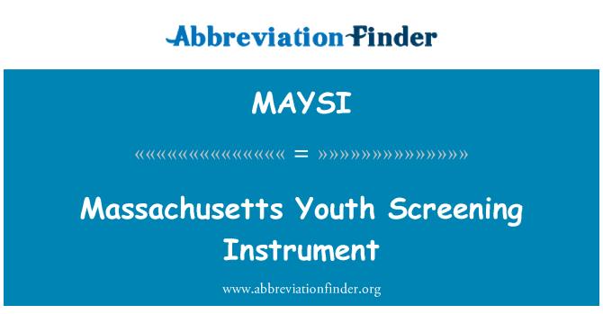 MAYSI: Massachusetts Youth Screening Instrument