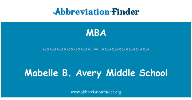 MBA: Mabelle B. Avery Middle School