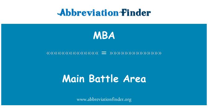 MBA: Main Battle Area