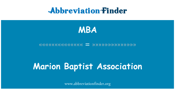 MBA: Marion Baptist Association