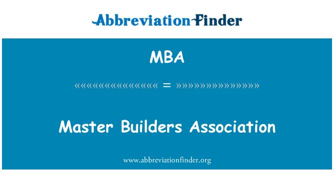 MBA: Master Builders Association