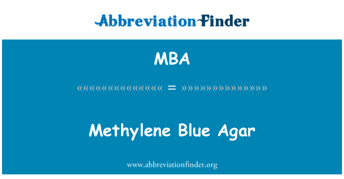 MBA: Methylene Blue Agar