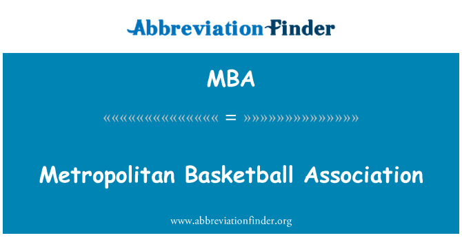 MBA: Metropolitan Basketball Association