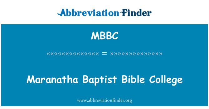 MBBC: Maranatha Baptist Bible College