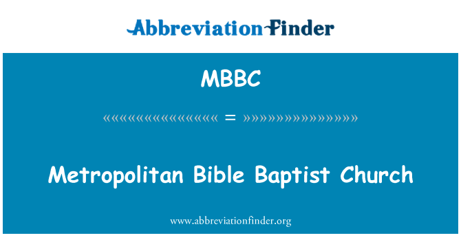 MBBC: Metropolitan Bible Baptist Church