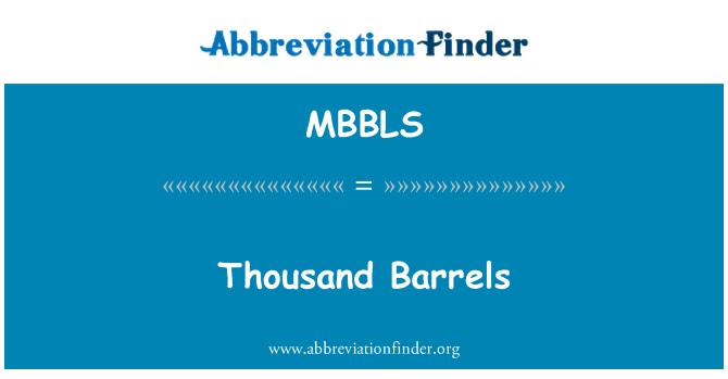 MBBLS: Mil barriles