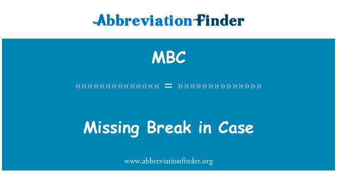 MBC: Missing Break in Case