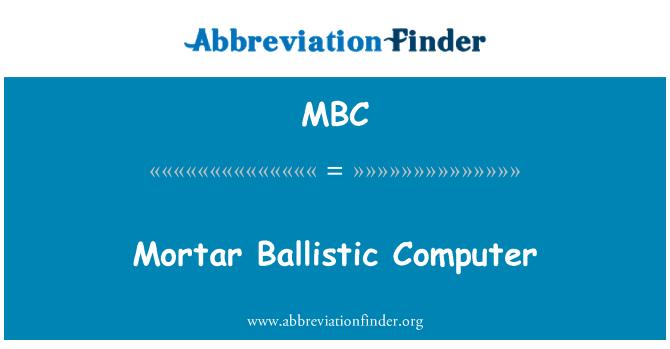 MBC: Mortar Ballistic Computer