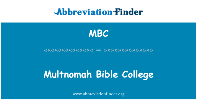 MBC: Multnomah Bible College