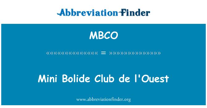 MBCO: Mini Club Bolide de l ' Ouest