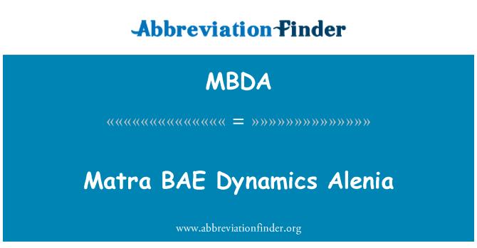 MBDA: MATRA BAE dinamica Alenia