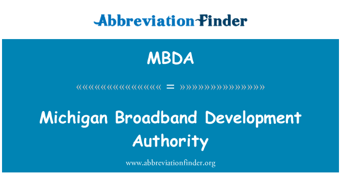 MBDA: Michigan Broadband Development Authority