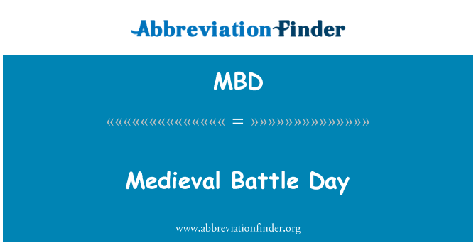 MBD: Medieval Battle Day