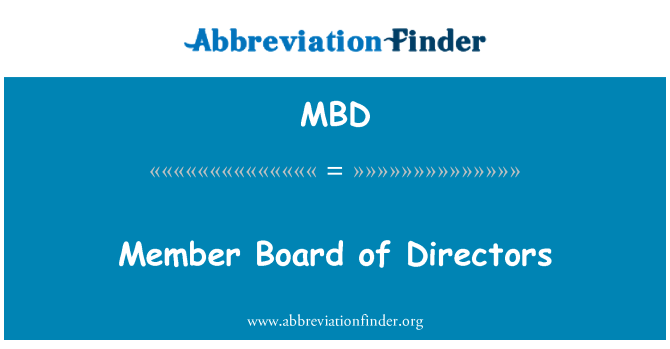 MBD: Member Board of Directors