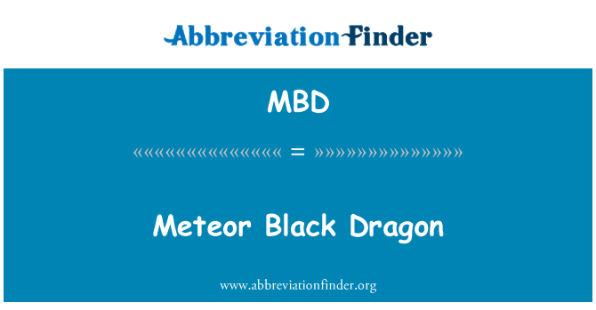 MBD: Meteor Black Dragon
