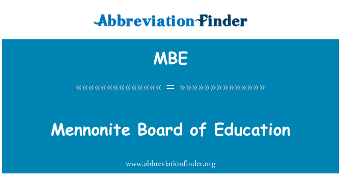 MBE: Mennonite Board of Education