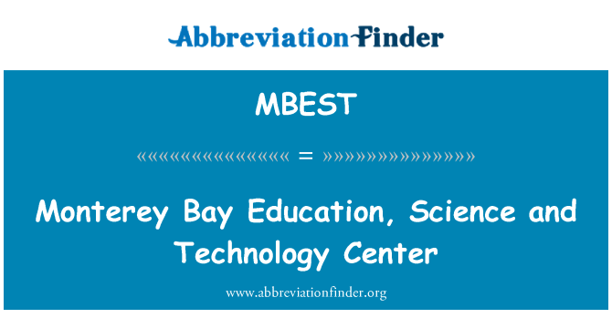 MBEST: Monterey Bay Education, Science and Technology Center