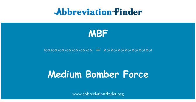MBF: Medium Bomber Force