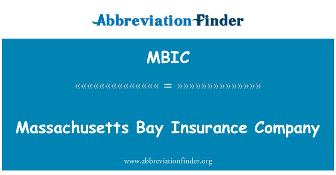 MBIC: Massachusetts Bay Insurance Company