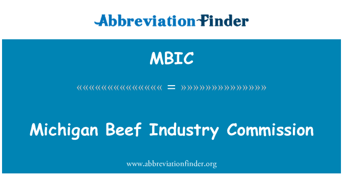 MBIC: Michigan Beef Industry Commission