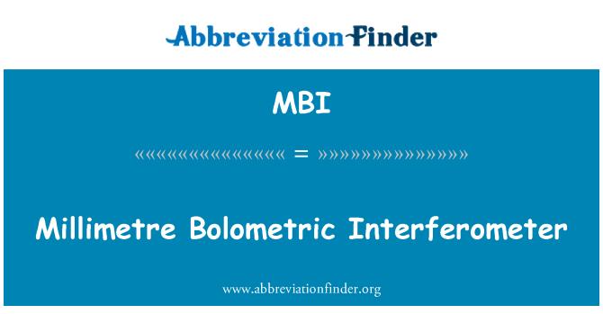 MBI: Millimetre Bolometric Interferometer