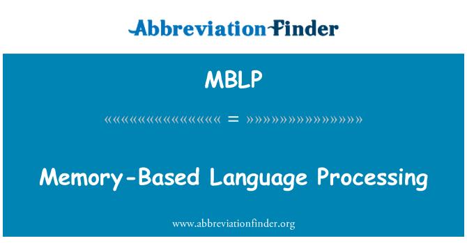 MBLP: Memory-Based Language Processing