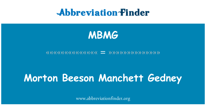 MBMG: Morton Beeson Manchett Gedney