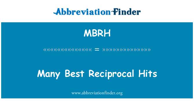 MBRH: 许多最好的互惠命中