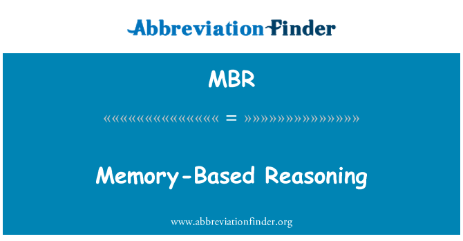 MBR: Memory-Based Reasoning