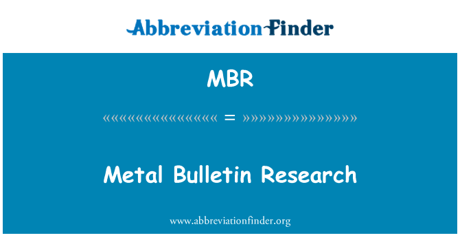 MBR: Metal Bulletin Research