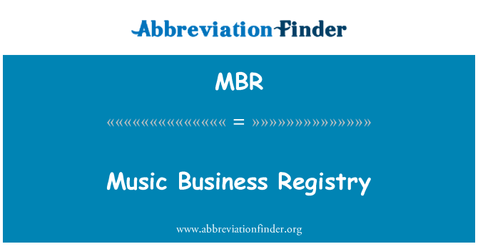 MBR: Music Business Registry