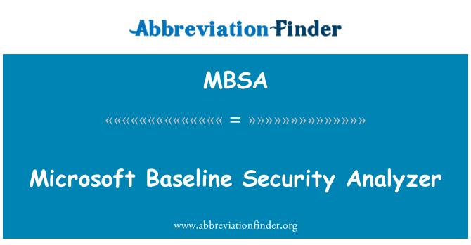 MBSA: Microsoft Baseline Security Analyzer