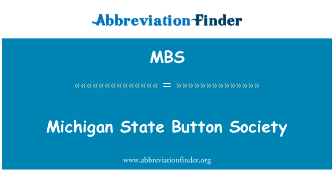 MBS: Michigan State Button Society