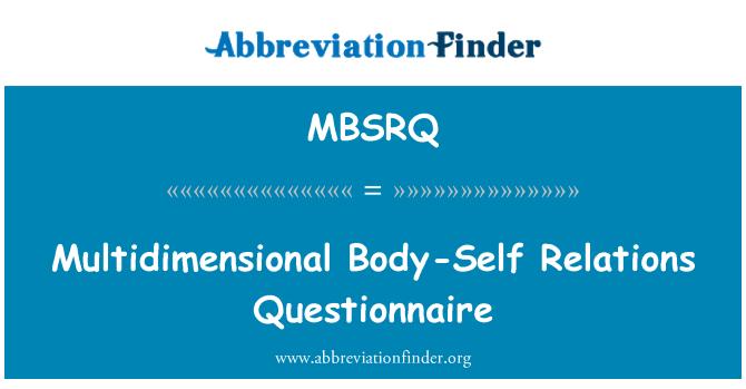 MBSRQ: Multidimensional Body-Self Relations Questionnaire